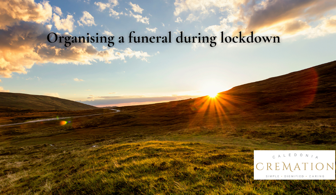 Organising a funeral during lockdown
