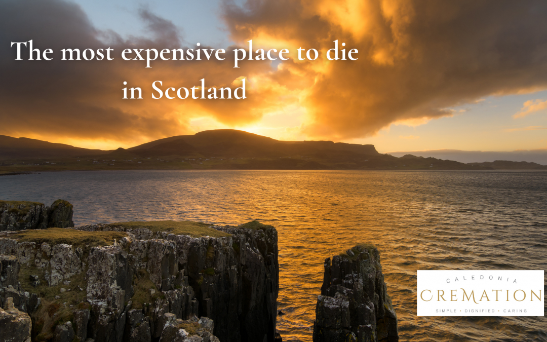Where is the most expensive place to die in Scotland?