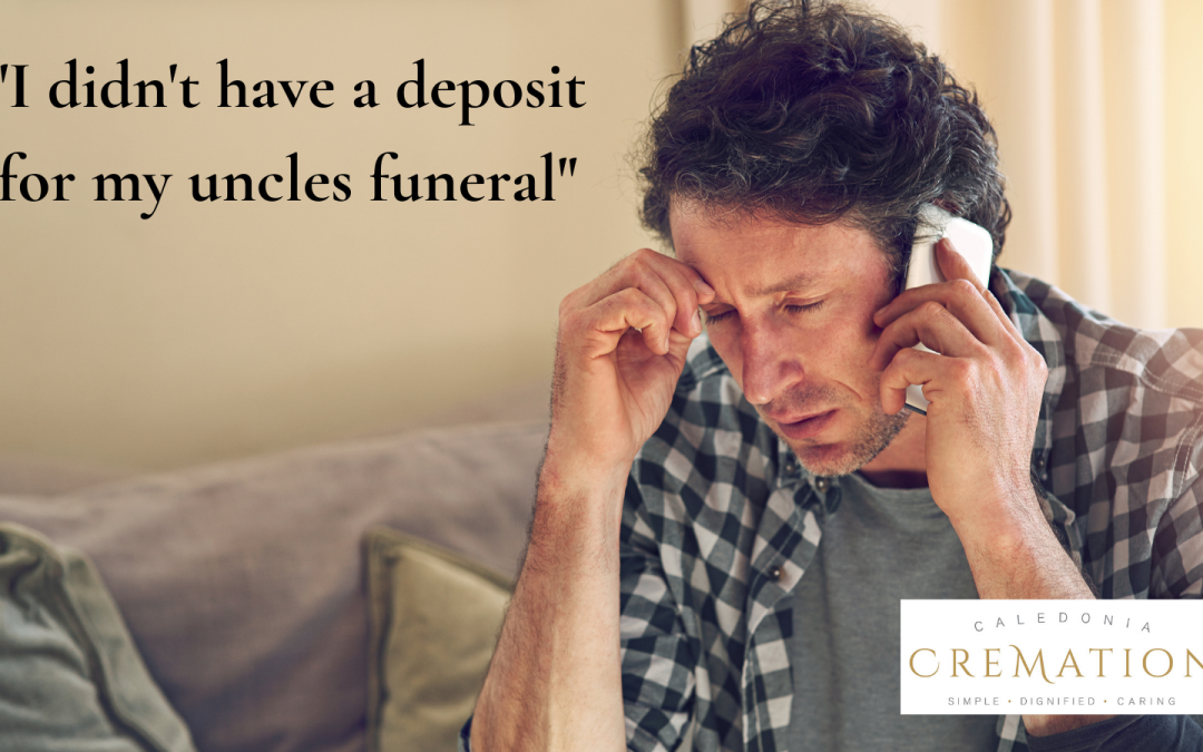 Do I need to pay a deposit before I can organise a funeral?
