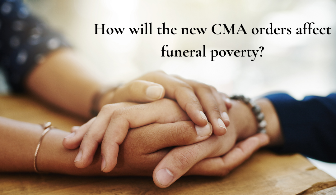 How will the Competitions Market Authority's orders affect funeral poverty?